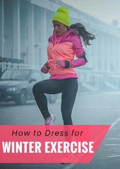 How to Dress for Winter Exercise Cold Weather Dresses, Winter Dresses, Winter Outfits, Physical Fitness Program, Walking Challenge, Fitness Fashion, Fitness Style, Fitness Gear, Exercise Activities