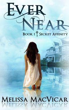 Ever Near (Secret Affinity Book 1) - Kindle edition by Melissa MacVicar. Paranormal Romance Kindle eBooks @ Amazon.com.