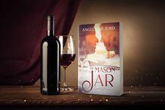 The Mason Jar by Angelique Jurd Mason Jars, Indie, Author, Bottle, Flask, Mason Jar, Writers, Jars, Glass Jars