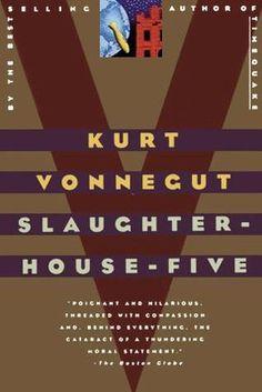 Slaughterhouse Five, Kurt Vonnegut. Such a great read.