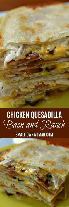 Chicken Quesadilla with Creamy Ranch and Crispy Bacon Paninis, Mexican Dishes, Mexican Food Recipes, Ricotta, Chicken Quesadillas, Chicken Bacon Ranch Quesadilla Recipe, Ranch Recipe, Comida Latina, Keto