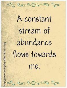 Abundance Flows Towards. Me