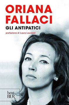 Oriana Fallaci - Gli antipatici
