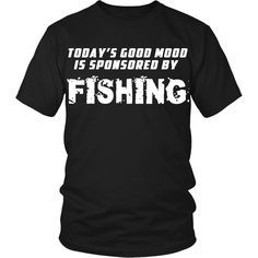 If you love fishing then this Good mood is sponsored by Fishing is for you! Check more fishing t-shirts. If you want different color, style or have idea for design contact us support@teelime.com