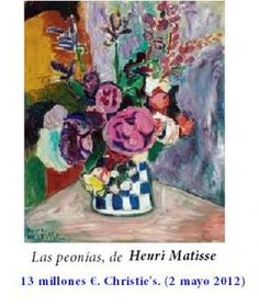 Junio 2012: Henri Matisse. Las peonías. Vendido en Christie's el 2 de mayo de 2012 por 13 millones de euros.