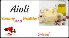 Doctoronamission / Aioli, Healthy and Yummy!
