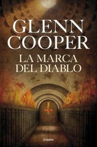 La marca del diablo, de Glenn Cooper - Enlace al catálogo: http://benasque.aragob.es/cgi-bin/abnetop?ACC=DOSEARCH&xsqf99=758549
