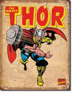 Thor Tin Metal Sign : Retro , PThe tin sign is just one the hundreds of high-quality wall décor products offered to help you decorate in your own unique style. Items like Thor Tin Metal Sign : Retro enhance any interior and match your budget and style! Pub Vintage, Vintage Tin Signs, A4 Poster, Retro Poster, Poster Vintage, Film Poster, Marvel Comics Superheroes, Bd Comics, Thor Marvel
