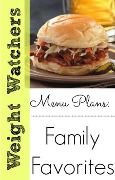 Weight Watchers Menu Plan: Family Favorites