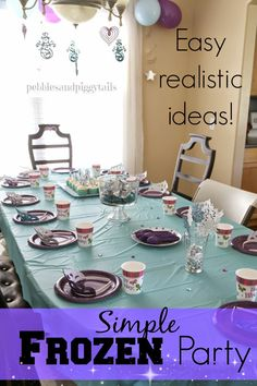 Simple FROZEN Birthday Party Ideas. These party games, decor, and ideas are so realistic and easy to do. Love the Disney Frozen theme in the summer too. #frozenparty #disneysfrozen