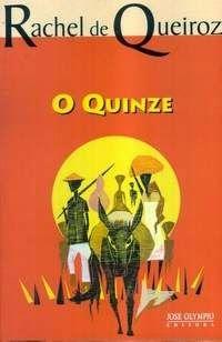 """""""Brasil, meu Brasil Brasileiro"""": Nossa Literatura - O QUINZE - Raquel de Querioz"""