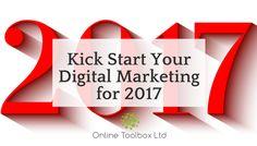 Kick Start Your Digital Marketing for 2017