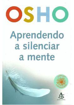 Aprendendo a silenciar a mente Osho