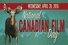 Happy National Canadian Film Day !