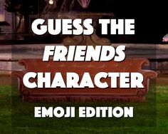 """Can You Guess The """"Friends"""" Character From These Emojis"""