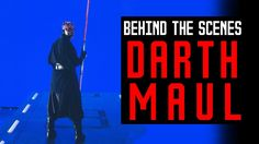 Darth Maul | Behind The Scenes History