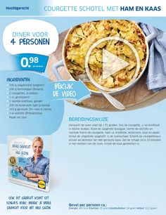 Zucchini Ham & Cheese Spaghetti Casserole/ Courgette spaghettischotel met ham en kaas- Lidl Nederland Good Healthy Recipes, Low Carb Recipes, Diet Recipes, Cooking Recipes, Cooking For Dummies, Weigth Watchers, Good Food, Yummy Food, Go For It