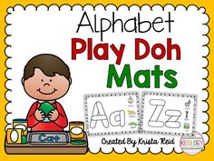 Alphabet Play Doh Mats! Great literacy or ABC Center! Fun for the whole year! $