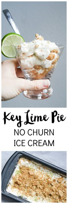 Cool off this summer with this refreshing Key Lime Pie No Churn Ice Cream. Super simple to make with no machine!