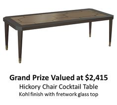 ENTER TO WIN A HICKORY CHAIR COCKTAIL TABLE ENDS 4/28