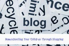 5 Benefits to Homeschooling Your Children Through Blogging www.homeschoolencouragement.com #blogging #homeschool