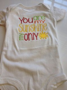 53a86e9b618 Items similar to Baby Girl Outfit- You Are My Sunshine-Bodysuit ONLY - baby  girl summer outfit - mothers day baby outfit - newborn summer outfit on Etsy