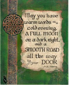"""autumn-wood-nymphh:  leelacatstudio:   """"Irish Blessing"""" - 2012 """"And now for something completely different…"""" I used to do calligraphy ages ago, but I haven't in a while. This is for an Irish-themed show at the Social Art Gallery in Albany, NY   ..Follow for all things Pagan. Witchcraft. Nature. Fantasy and more.."""