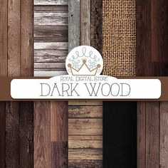 "Wood digital paper: ""DARK WOOD"" with wood background, wood texture, rustic wood, wood scrapbook paper, burlap and chalkboard papers"