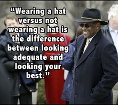 quotes about hats - Bing images Wearing A Hat, Bing Images, Logo, Hats, Quotes, How To Wear, Quotations, Logos, Hat