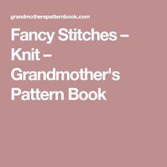 Fancy Stitches – Knit – Grandmother's Pattern Book