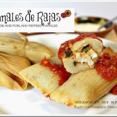 Tamales de Rajas, Roasted Poblano Peppers and Cheese Tamales. A step by step photo guide to make tamales. Roasted Poblano Peppers, Stuffed Poblano Peppers, Mexican Dishes, Mexican Food Recipes, Mexican Cooking, Mexican Menu, Mexican Style, Ethnic Recipes, Sweet Tamales