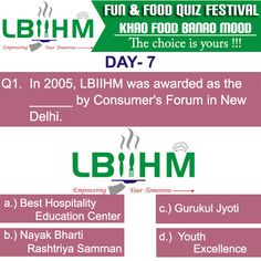 #LBIIHM brings an exciting Fun Food Quiz, where participants can test their food knowledge.!!!!!! So, Hurry and answer quick to this 13'th question of our quiz!!!!!! http://www.lbiihm.com/