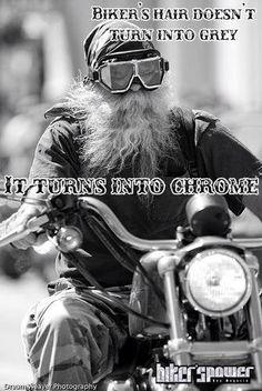 Bikers don't have grey hair! It's chrome! #harleydavidson #motherroadharleydavidson