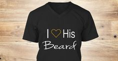 Discover Beard T-Shirt from Capo designs  only on Teespring - Free Returns and 100% Guarantee - I  His Beard