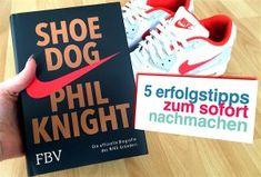 Shoe Dog: Phil Knight von Nike. In deinem Business erfolgreich sein,möchtest du das? Möchtest du das tatsächlich? Bevor du anfängst diesen Post zu lesen: Worin möchtest du erfolgreich sein? Warum möchtest du erfolgreich sein? Möchtest du, dass sich die Mensch an dich (zurück) erinnern oder bist du mit (d)einem Durchschnittsleben zufrieden?5 Erfolgstipps, die wir vom Nike Gründer Phil Knight lernen können. In deinem #Business erfolgreich sein,möchtest du das? Möchtest du das tatsächlich?…