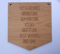Wes Anderson movie quote from The Grand Budapest Hotel - Laser cut wooden wall hanging pennant