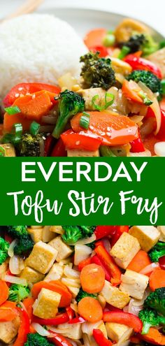 Everyday Tofu Stir Fry is an easy & healthy recipe with the most delicious sauce ever! Ready in 20 minutes. Everyday Tofu Stir Fry is an easy & healthy recipe with the most delicious sauce ever! Ready in 20 minutes. Easy Vegan Dinner, Vegan Dinner Recipes, Easy Healthy Recipes, Vegetarian Recipes, Vegan Stir Fry, Healthy Stir Fry, Tofu Dishes, Vegan Dishes, Tofu Stirfry Recipes