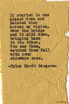 Typewriter Series #660byTyler Knott Gregson