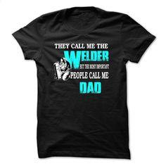 WELDER  This Is MUST HAVE T Shirt, Hoodie, Sweatshirts - tee shirts #teeshirt #Tshirt