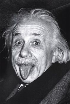 Einstein - Brains and Personality. Maybe a little crazy, too :)