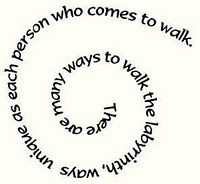 There are many ways to walk the labyrinth, ways unique as each person who comes to walk.