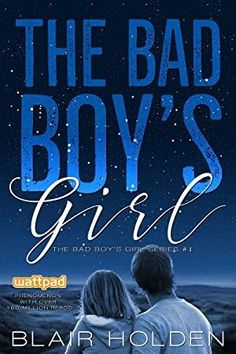 Descargar o leer en línea The Bad Boy's Girl Libro Gratis PDF/ePub - Blair Holden, A Wattpad Story with 200 Million reads online! This new edition contains never before seen, exclusive content! Got Books, Books To Read, National Geographic Kids, English Book, Book Girl, What To Read, Book Photography, Free Reading, Book 1
