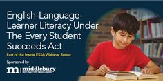 English-Language-Learner Literacy Under the Every Student Succeeds Act Education Week, Free Education, English Language Learners, School District, Learn English, Literacy, Thursday, Acting, Core