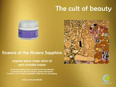 Essence of the Riviera Sapphire - http://shop.arcadia.bio/index.php/essence-of-the-riviera-sapphire-organic-extra-virgin-olive-oil-anti-wrinkle-cream.html