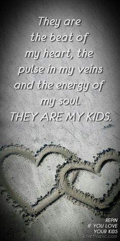 My kids quotes, family quotes, love quotes, parent quotes Family Quotes Love, Life Quotes Love, Family Love, Quotes For Kids, Great Quotes, Inspirational Quotes, Love My Children Quotes, Genius Quotes, Quotes On Sons