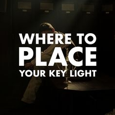 Where to Place Your key Light 1×1