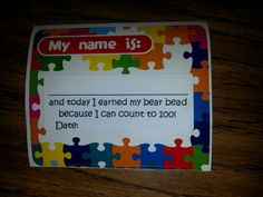 Here is an example of the note for the bead necklace rewards. It is on a sticky name tag and then a label is stuck to that. Simple add kids name and date. Could go on take home folder.