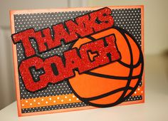 Crafts-n-Cards Cricut Corner: Thank you cards for Basketball Coaches