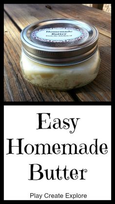 Play Create Explore: Easy Homemade Butter