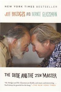 The Dude and The Zen Master Jeff Bridges, El Gran Lebowski, The Big Lebowski, Spiritual But Not Religious, Zen Master, Thing 1, Books To Read Online, Reading Levels, Book Nooks